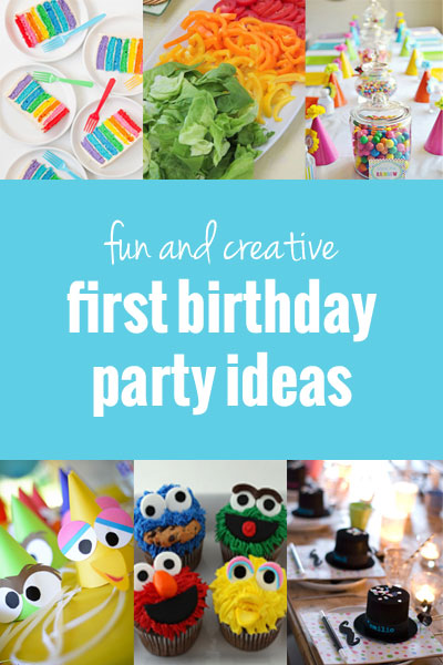 fun and creative first birthday party ideas