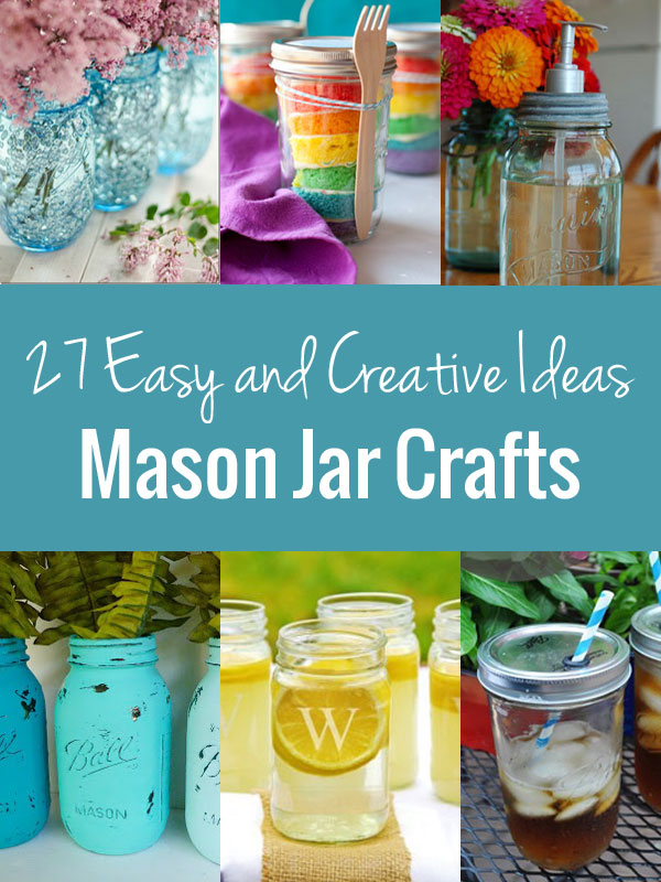 Mason jar crafts a list of 27 easy and creative ideas for Cool things to do with mason jars