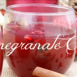 Pomegranate Cider, a Delicious Alternative to Wassail