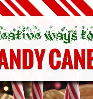 10 Creative Ways to Use Candy Canes