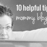 Blogging Tips: 10 Things I've Learned my First Year Blogging
