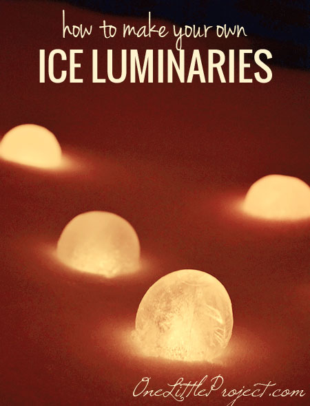 ice luminaries how to make your own ice lanterns