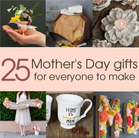 25 diy mothers day gift ideas 25 diy mothers day gift ideas for everyone to make from children to handymen negle Images