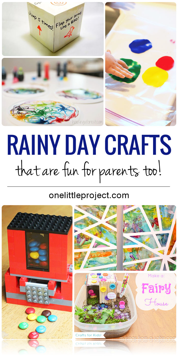 25 Kid Friendly Rainy Day Crafts that are Fun for Parents too!
