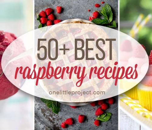 50 Best Raspberry Recipes