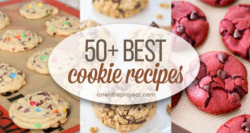 50+ Best Cookie Recipes