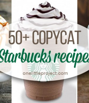 50+ Copycat Starbucks Recipes