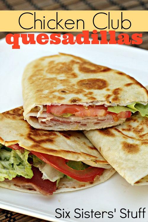 Non-Sandwich Lunch Ideas - Chicken Club Quesadillas