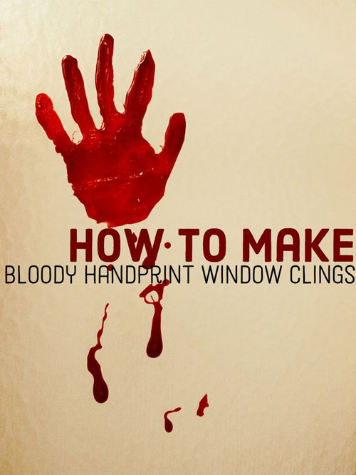 Halloween Party Ideas for Adults - Bloody Handprint Window Clings