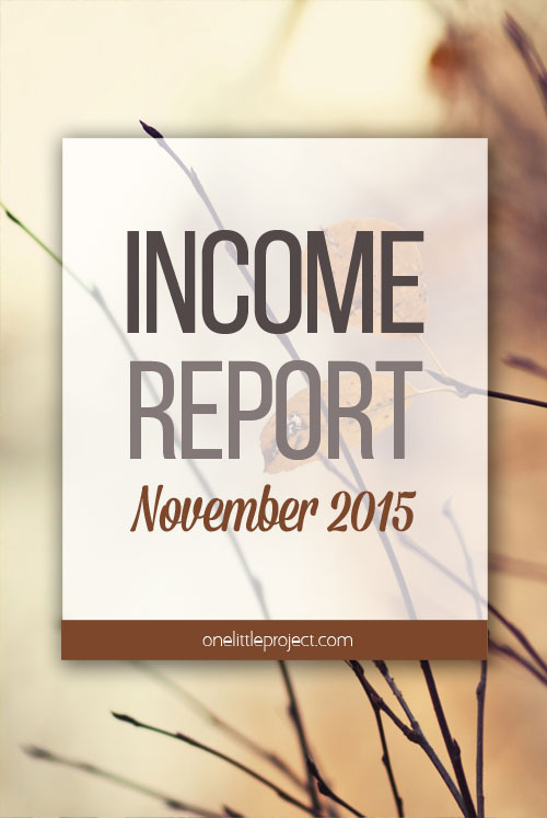 One Little Project - Income Report for November 2015