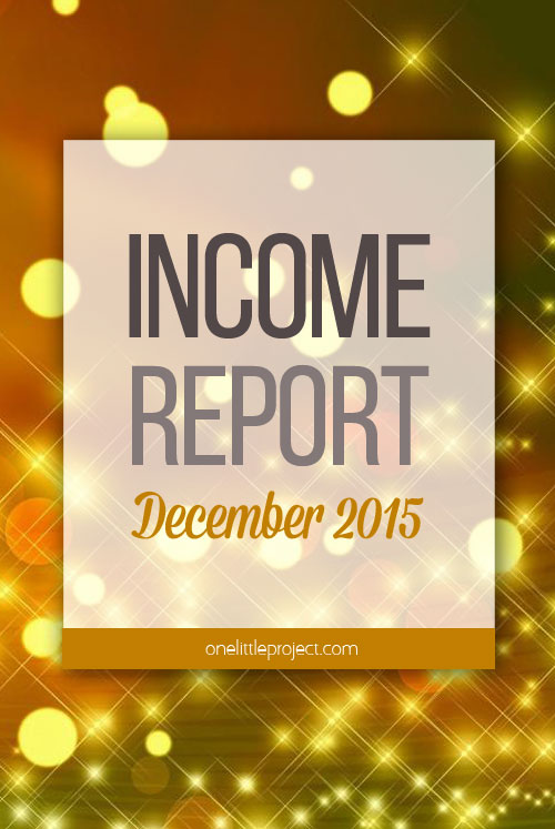 One Little Project - Income Report for December 2015
