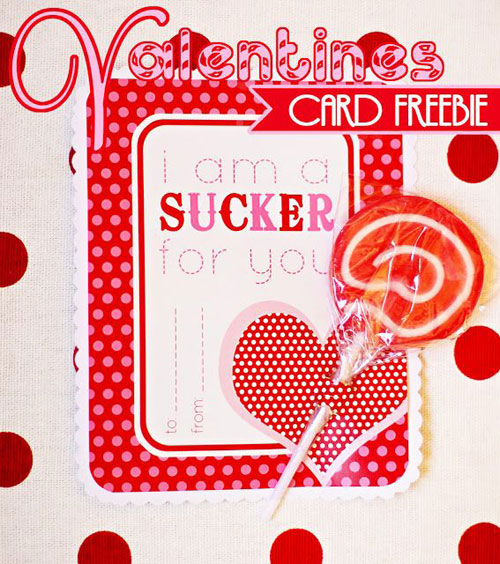 40+ Cute Valentine Ideas for Kids - Sucker For You Valentine's Card Printable