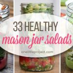 33 Healthy Mason Jar Salads