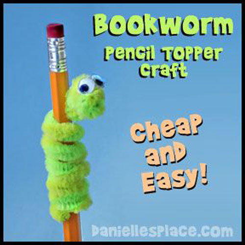 25 Back to School Craft Ideas - Bookworm Pencil Topper