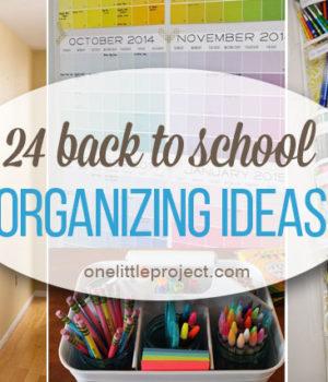 24 Back to School Organization Ideas
